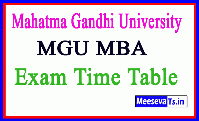Mahatma Gandhi University MGU MBA Exam Time Table