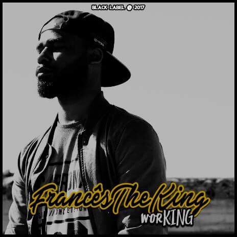 "Ouça a Mixtape ''worKING'' do rapper português ""Francês the king"""