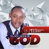 Gospel Music:  NA YOU ALONE BE GOD |@ Ikpiti Solomon Perez