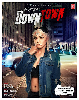 Down Town Lyrics - Miraya Ft Roach Killa | Harj Nagra