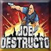Jogo – Joe Destructo