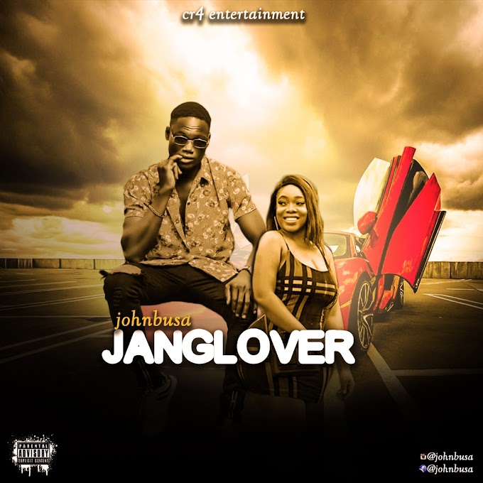[ MUSIC ] JOHNBUSA - JANGLOVER | MP3 DOWNLOAD