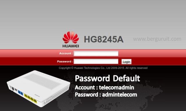 Password Default Modem HUAWEI HG8245A Terupdate