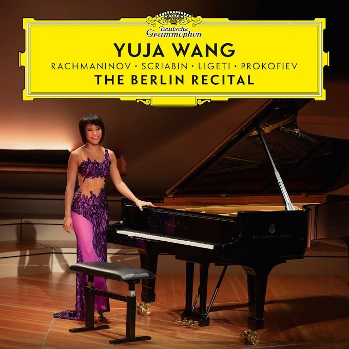 Yuja Wang - The Berlin Recital (Live at Philharmonie, Berlin 2018) [iTunes Plus AAC M4A]