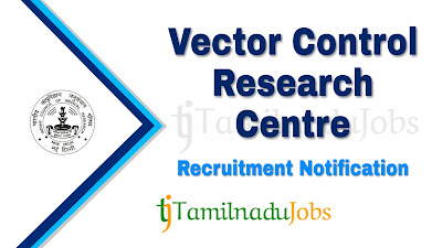 ICMR - VCRC Recruitment notification 2019, govt jobs for 12th pass, govt jobs for graduates