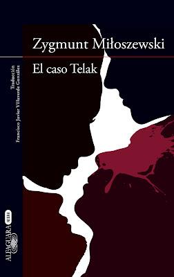 """""""El caso Telak"""" de Zygmunt Miloszewski"""