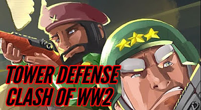Tower defense: Clash of WW2 (Unlimited Hack) Data + Mod Apk For Android Terbaru