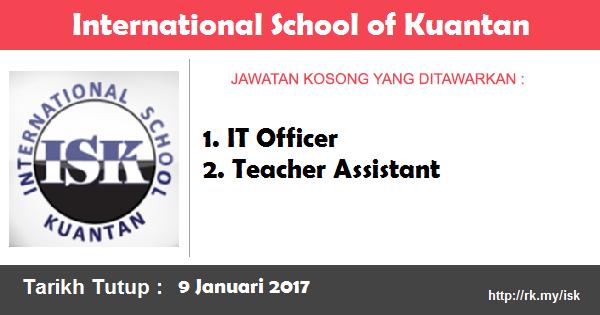 Jawatan Kosong di International School of Kuantan