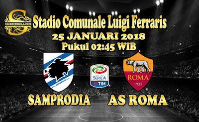 JUDI BOLA DAN CASINO ONLINE - PREDIKSI PERTANDINGAN SERIE A ITALIA SAMPDORIA VS AS ROMA 25 JANUARI 2018