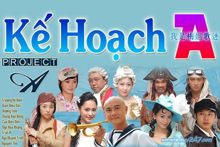 http://xemphimhay247.com - Xem phim hay 247 - Kế Hoạch A (2007) - Project A (2007)