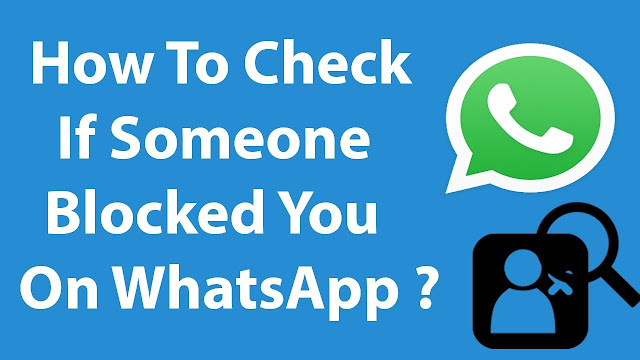 How do you know who has blocked you on whatsapp