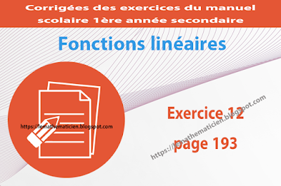 Exercice 12 page 193 - Fonctions linéaires