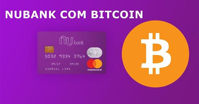 Bitcoin nubank