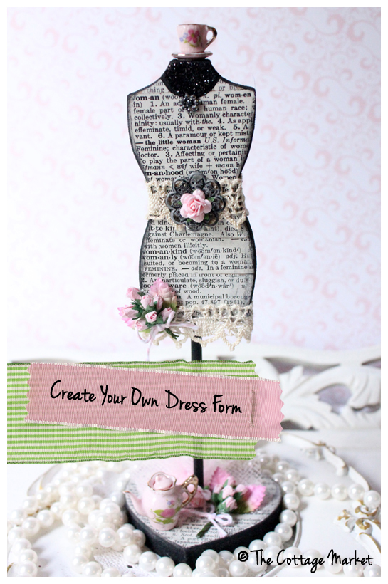 Dress Forms And A Little How To The Cottage Market