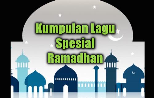 Kumpulan Lagu Ramadhan Mp3 Terbaru dan Terlengkap 2018 Rar