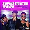Mp3 Download:Ajebo hustlers ft terry apala - sophisticated iyawo(remix)