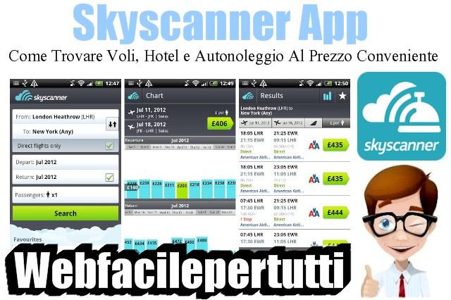 Skyscanner app come trovare voli hotel e autonoleggio for Hotel amsterdam basso prezzo