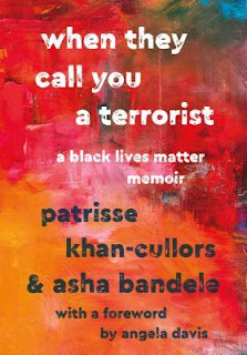When They Call You a Terrorist: A Black Lives Matter Memoir, Patrisse Khan-Cullors, Asha Bandele, Book Scoop, InToriLex