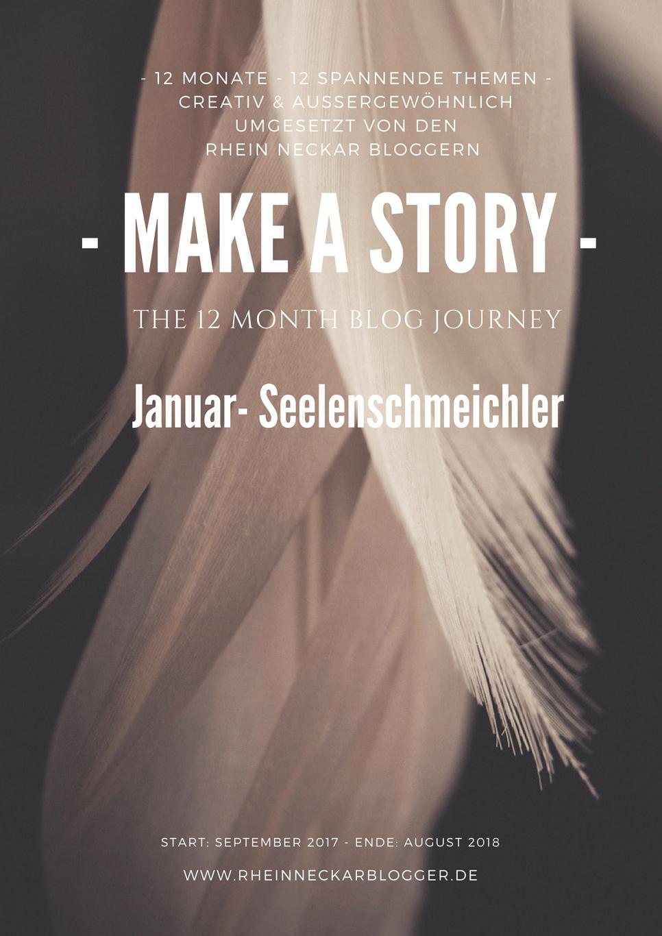 Make a story: Das Jahresevent der Rhein-Neckar-Blogger. Seelenschmeichler
