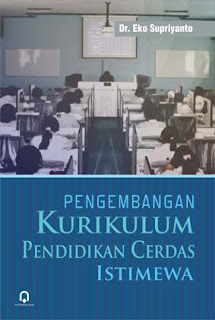 Pengembangan Kurikulum Pendidikan Cerdas Istimewa