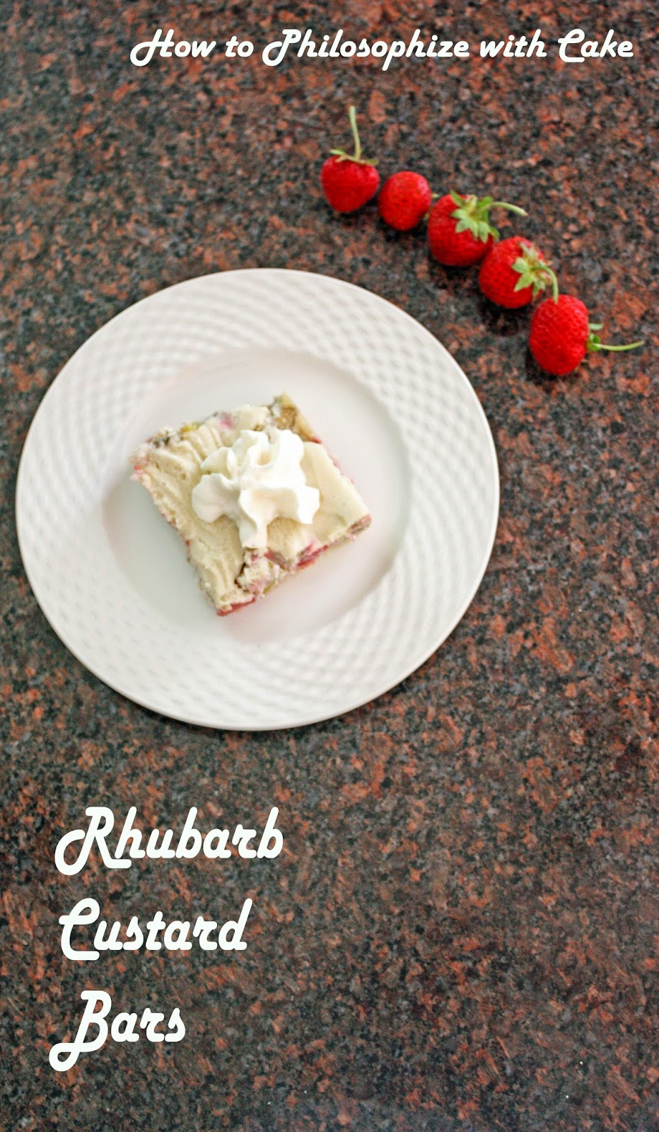 how to philosophize with cake rhubarb strawberry custard bars