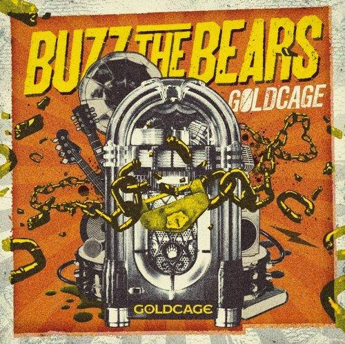<center>Buzz The Bears - Goldcage (2013)</center>