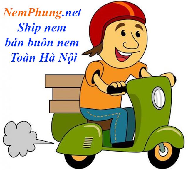 Bán buôn Nem Phùng - Ship Nem Phùng Chính hiệu toàn Hà Nội
