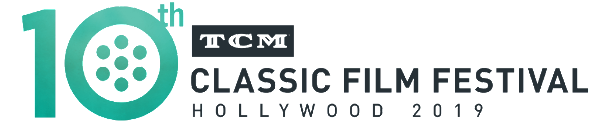TCM Classic Film Festival 2019 Returns April 11 - 14