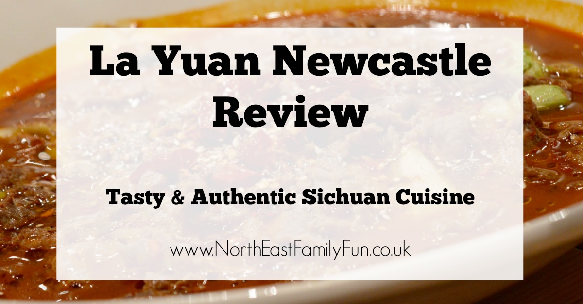 La Yuan Newcastle Menu Review | Tasty & Authentic Sichuan Cuisine  - the best Chinese restaurant in town?