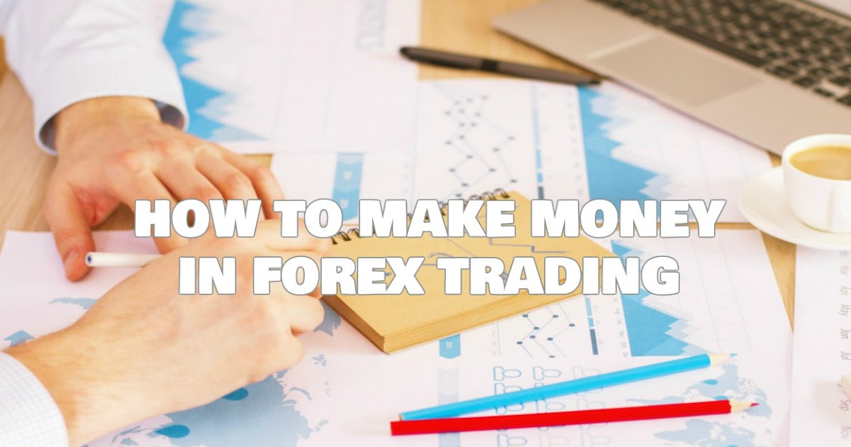 Is forex a good way to make money