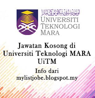Jawatan Kosong Terkini di Universiti Teknologi MARA UiTM