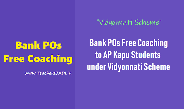 bank pos free coaching to ap kapu students under vidyonnati scheme,bank pos clerks free coaching admissions to ap kapu students under vidyonnati scheme,free coaching for unemployed youth under kapu corporation,ap kapu corporation bank pos free coaching programme
