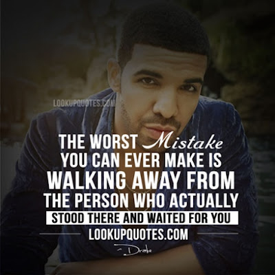 Quotes About Walking Away From Friendship: the worst mistake you can ever make is walking away from the person who actually