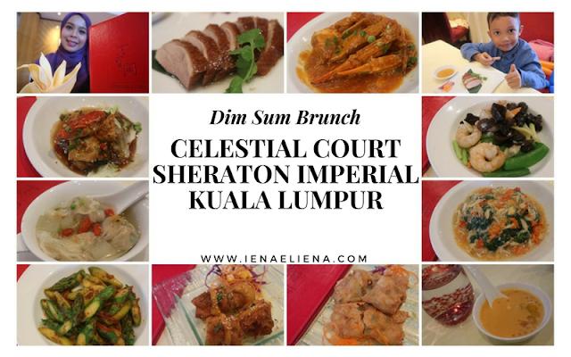 Dim Sum Brunch, Celestial Court - Sheraton Imperial Kuala Lumpur