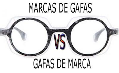 marcas de gafas versus gafas de marca
