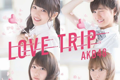 [Lirik+Terjemahan] AKB48 - Hikari no Naka e (Ke Dalam Cahaya)