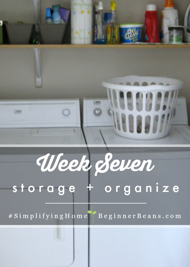 Simplifying Home 8-Week Challenge | Week 7: Storage + Organization