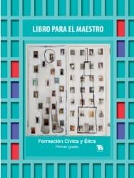 Formación Cívica y Ética Primer grado Libro para el maestro 2018-2019