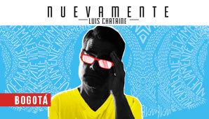 NUEVAMENTE por Luis Chataing en Bogotá