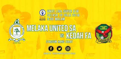 Live Streaming Melaka United vs Kedah Liga Super 10.7.2018