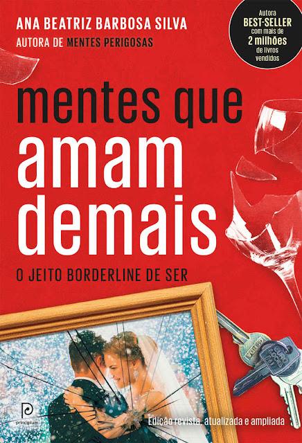 Mentes que amam demais O jeito borderline de ser - Ana Beatriz Barbosa Silva.jpg