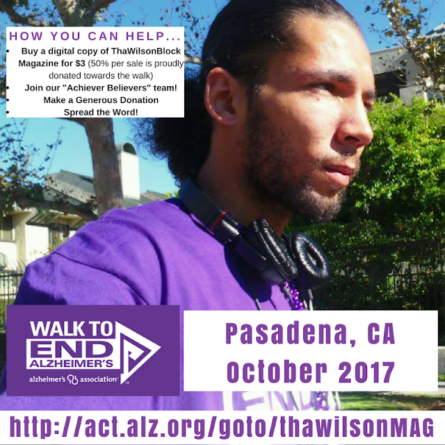ThaWilsonBlock Magazine is raising money for 'Walk to End Alzheimer's' in Pasadena