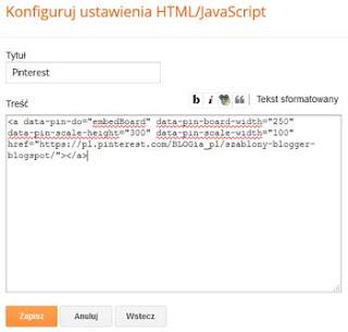 Dodany gadżet HTML/JavaScript oraz wklejony kod pierwszy skopiowany z Pinterest