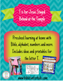 http://www.biblefunforkids.com/2016/02/preschool-alphabet-t-is-for-jesus-at.html