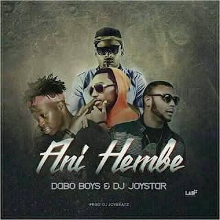 Dabo Boys & DJ JoyStar - Ani Hembe (2018)