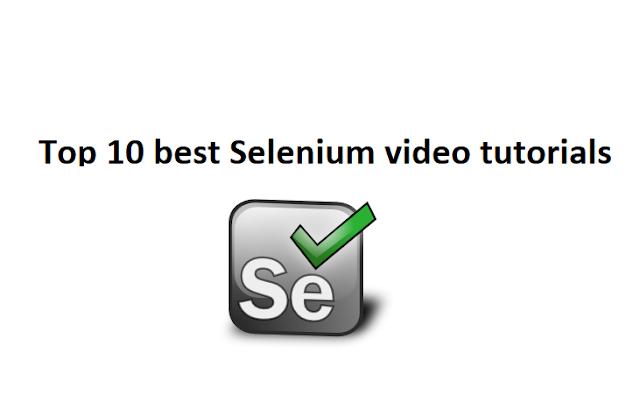 Top 10 best Selenium video tutorials