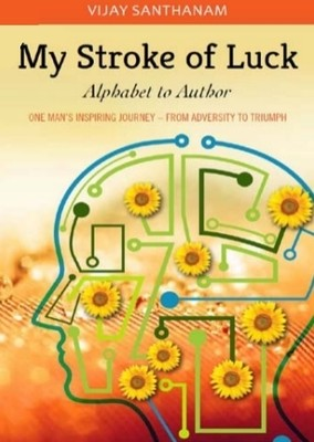 My Stroke of Luck by Vijay Santhanam | A Book Review
