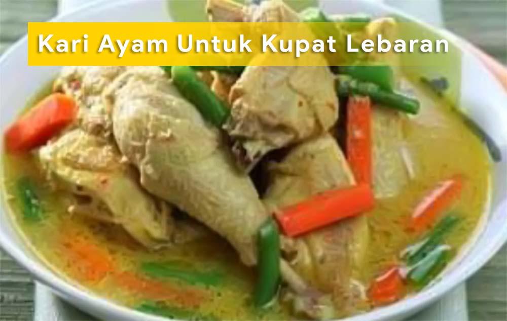 Membuat Kari Ayam Khas Jawa Untuk Kupat Lebaran