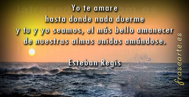 Frases de amor de Esteban Regis