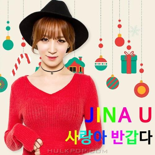 JINA U – 사랑아 반갑다 – Single